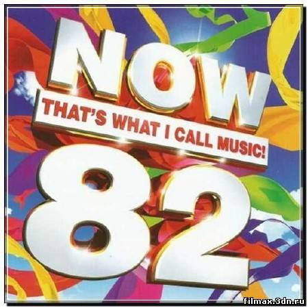 Now That's What I Call Music! 82 2CD (2012)