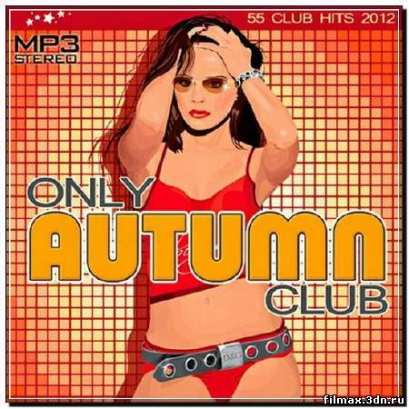 Only Autumn Club (2012)