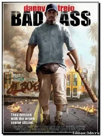 Крутой чувак / Bad Ass (2012) DVDRip