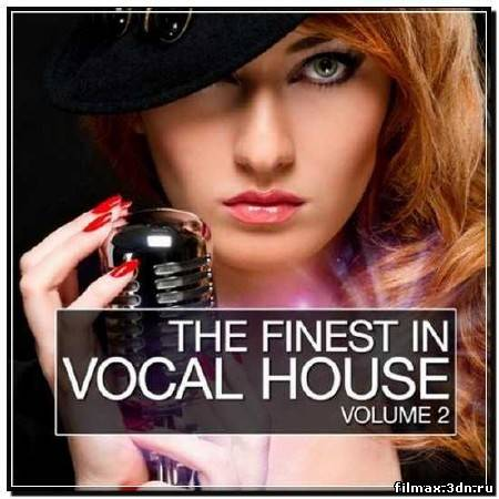 The Finest in Vocal House. Volume 2 (2012)