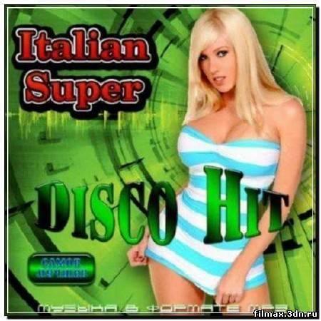 Italian Super Disco Hit (2011)
