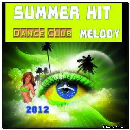 Summer Hit Melody (2012)