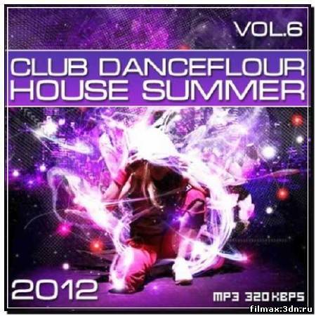 Club Danceflour House Summer Vol.6 (2012)