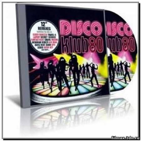 Disco Klub 80 Vol.1-3 (2009 - 2010)