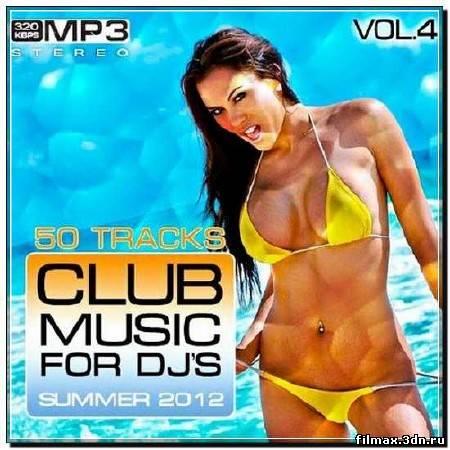 Club Music for DJ's Summer Vol 4 (2012)