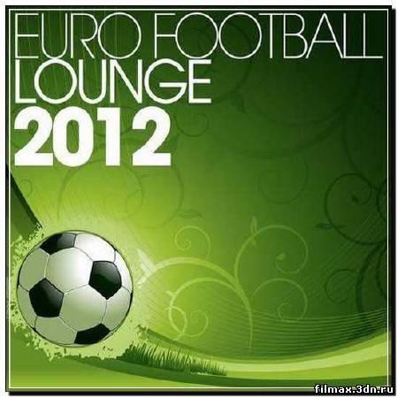 Euro Football Lounge 2012