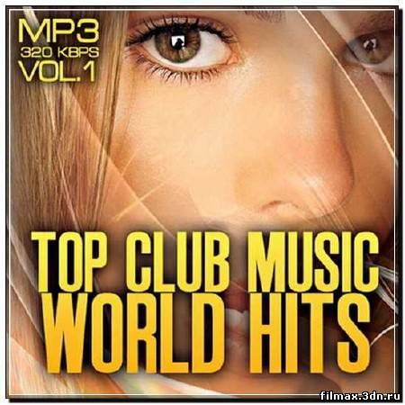Top club music world hits vol 1 (2012)