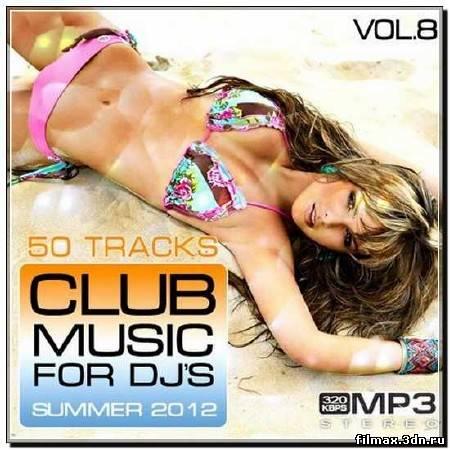 Club Music for DJ's Summer Vol.8 (2012)