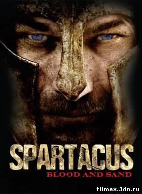 Спартак: кровь и песок (1-11 серии) (2010) HDTVRip