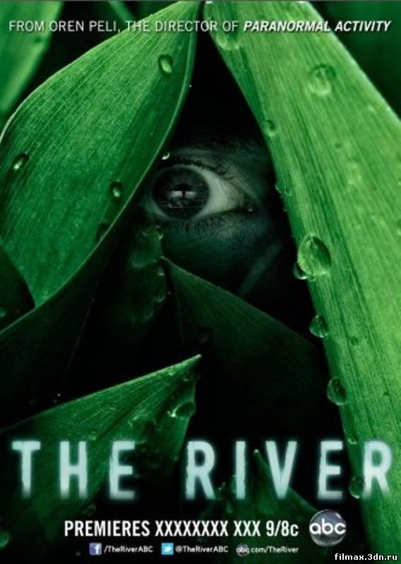 Річка (2012) Дивитись серіал онлайн (1 серія)